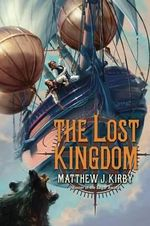 The Lost Kingdom - Matthew J Kirby