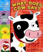 What Does Cow Say? - Joan Holub