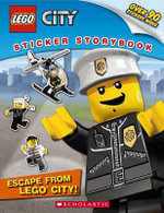 Lego City : Escape from Lego City! : Sticker Storybook - Scholastic Inc.