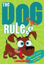 The Dog Rules - Coco La Rue