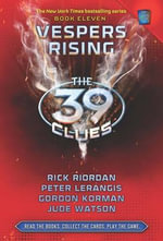 Vespers Rising : The 39 Clues Series : Book 11 - Gordon Korman