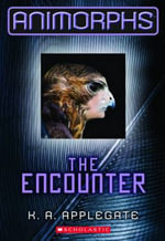 The Encounter : Animorphs Series : Book 3 - K.A. Applegate