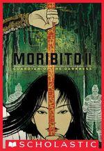 Moribito : Guardian of the Darkness - Nahoko Uehashi