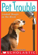 Pet Trouble #2 : Loudest Beagle on the Block - Tui T. Sutherland