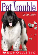 Pet Trouble #5 : Oh No, Newf! - Tui T. Sutherland