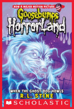 Goosebumps HorrorLand #13 : When the Ghost Dog Howls - R.L. Stine