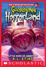 Goosebumps HorrorLand #14 : Little Shop of Hamsters - R.L. Stine