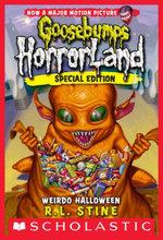 Goosebumps HorrorLand #16 : Weirdo Halloween - R.L. Stine