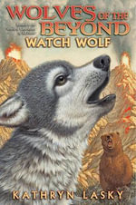Watch Wolf : Watch Wolf - Audio Library Edition - Kathryn Lasky