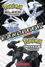 Pokemon Black Version & White Version Handbook - Henry Ng