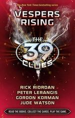 Vespers Rising : The 39 Clues Series : Book 11 - Library Edition - Rick Riordan