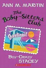 Boy-Crazy Stacey : Babysitters Club - Ann M Martin