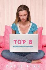 Top 8 : Book 1 - Katie Finn