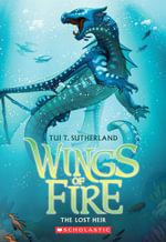 Wings of Fire Book Two : The Lost Heir - Tui T Sutherland