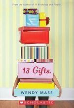 13 Gifts : Library Edition - Wendy Mass