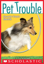 Pet Trouble #6 : Smarty-Pants Sheltie - T.T. Sutherland