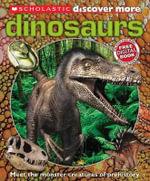 Scholastic Discover More : Dinosaurs - Penelope Arlon