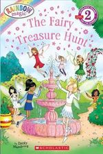 Rainbow Magic : The Fairy Treasure Hunt : Scholastic Reader Level 2 - Daisy Meadows