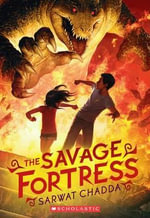 The Savage Fortress - Sarwat Chadda