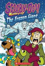Scooby-Doo Mystery #2 : The Frozen Giant - Kate Howard