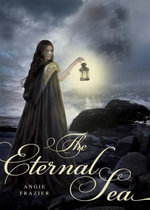 The Eternal Sea - Angie Frazier