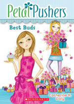 Petal Pushers #3 : Best Buds - Catherine R. Daly