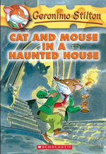 Geronimo Stilton #3 : Cat and Mouse in a Haunted House - Geronimo Stilton