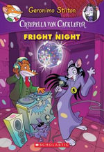 Fright Night : Creepella Von Cacklefur Series : Book 5  - Geronimo Stilton