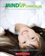 The MindUP Curriculum : Grades PreK-2: Brain-Focused Strategies for Learning-and Living - The Hawn Foundation
