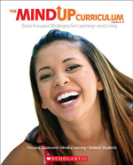 The MindUP Curriculum : Grades 6-8: Brain-Focused Strategies for Learning-and Living - The Hawn Foundation