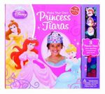 Disney Princess : Make Your Own Princess Tiaras : Klutz Series - Klutz