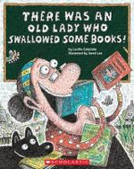 There Was an Old Lady Who Swallowed Some Books! : Search for Safety - Lucille Colandro