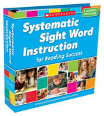 Systematic Sight Word Instruction for Reading Success : A 35-Week Program - Kimberly Ewing Bouquett