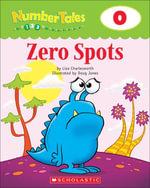 Number Tales : Zero Spots - Liza Charlesworth