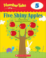 Number Tales : Five Shiny Apples - Maria Fleming