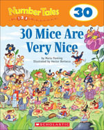 Number Tales : 30 Mice Are Very Nice - Maria Fleming