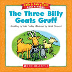 Folk & Fairy Tale Easy Readers : The Three Billy Goats Gruff