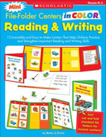 Mini File-Folder Centers in Color : Reading & Writing (K-1): 12 Irresistible and Easy-to-Make Centers That Help Children Practice and Strengthen Import - Betty Jo Evers