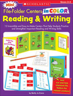 Mini File-Folder Centers in Color : Reading & Writing (2-3): 12 Irresistible and Easy-to-Make Centers That Help Students Practice and Strengthen Import - Betty Jo Evers