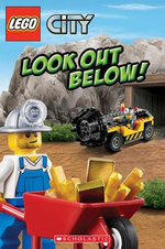 Lego City : Look Out Below! - Michael Anthony Steele