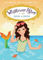 Sink or Swim : Sink or Swim - Sarah Mlynowski