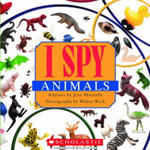 I Spy Animals : I Spy Ser. - Jean Marzollo