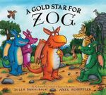 A Gold Star for Zog : School Day! - Julia Donaldson