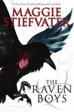 The Raven Boys : Raven Cycle - Maggie Stiefvater