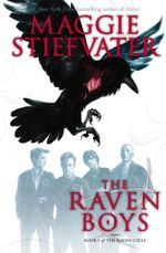 The Raven Boys : The Raven Cycle series: Book 1 - Maggie Stiefvater