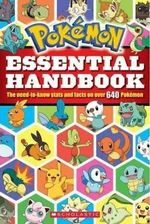 Pokemon : Essential Handbook - Inc Scholastic