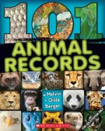 101 Animal Records - Melvin Berger