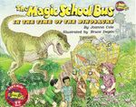 The Magic School Bus in the Time of Dinosaurs - Audio : Magic School Bus (Audio) - Joanna Cole