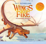The Dragonet Prophecy : The Dragonet Prophecy - Audio Library Edition - Tui T Sutherland