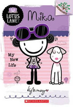 Mika : My New Life : Lotus Lane Series : Book 4 - Kyla May Horsfall
